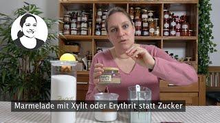 Marmelade mit Xylit oder Erythrit, Marmelade ohne Zucker