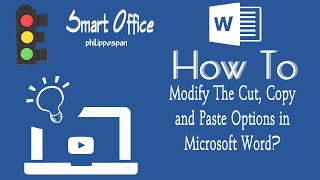How To Modify The Cut, Copy and Paste Options in Microsoft Word?