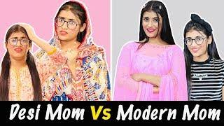 Modern Mom Vs. Desi Mom | SAMREEN ALI