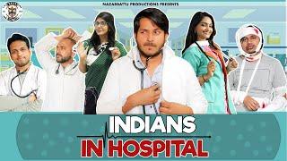 Indians In Hospital || Nazarbattu || Pawan Yadav