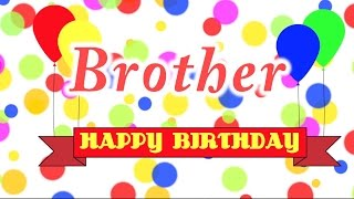 Happy Birthday Brother Song