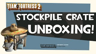 Tf2 Stockpile Crate Unboxing Funny Videos