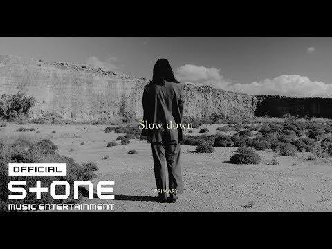 프라이머리 (Primary) - Slow down (Feat. Meego, 김하온 (HAON)) MV
