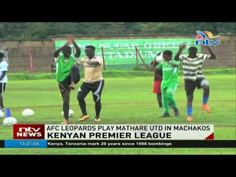 Kenyan Premier League: AFC Leopards play Mathare united in Machakos