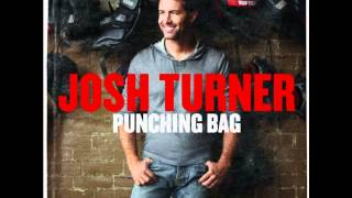 "Josh Turner ""Whatcha Reckon"" - Punching Bag"