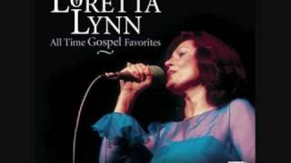 loretta lynn                  'when the roll is called up yonder'