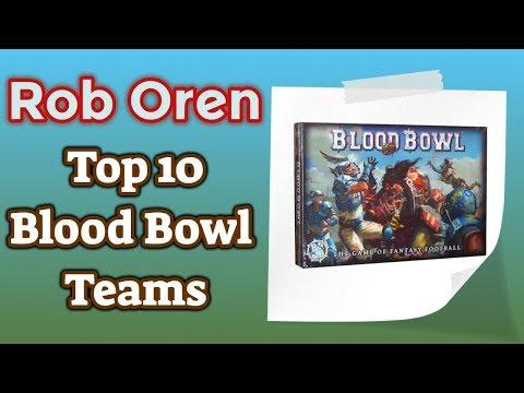 Rob's Top 10 Blood Bowl Teams