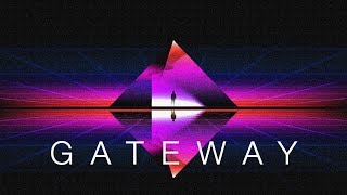 Gateway - Chillwave Mix