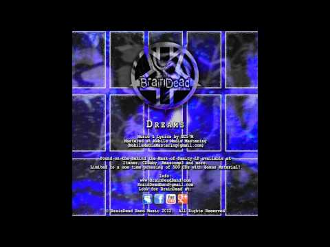 BrainDead - Dreams (128kbps)