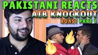 Pakistani Reacts to AIB KNOCKOUT ROAST PART 1