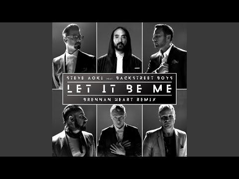 Let It Be Me (Brennan Heart Remix)