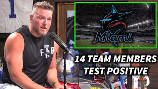 Pat McAfee Reacts To 14 Marlins Players & Coaches Testing Positive.