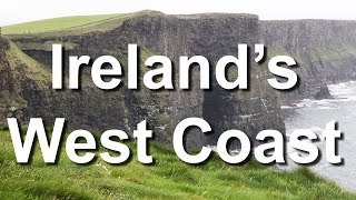 Irelands West Coast: Galway To Cliffs Of Moher, To Dingle