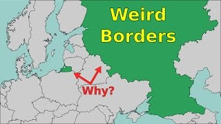 Weird Borders: Why Countries Have Pieces Detached