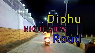 preview picture of video 'Night view diphu new changes road '