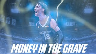 Ja Morant Ft. Drake   MONEY IN THE GRAVE (GRIZZLIES HYPE) ᴴᴰ