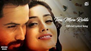 Tera Mera Rishta Lyrics - Awarapan | Emraan   - YouTube