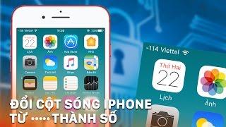 O O Cột sóng iPhone từ 5 dấu tròn thành số để
