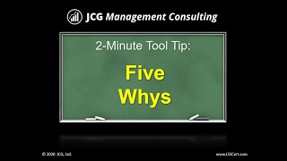 Five Whys - 2 Minute Tool Tip