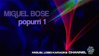 POPURRI KARAOKE Miguel Bose 1 Retro Románticas