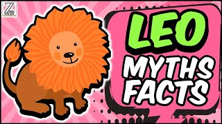 5 Bizarre MYTHS And FACTS About Leo Zodiac Sign