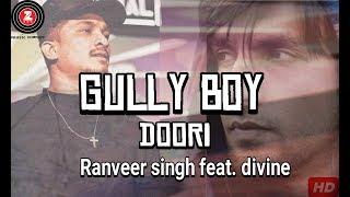 GullyBoy - Doori Song (Bass Boosted) | Ranveer singh ft. Divine  Javed Akhtar