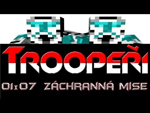 Minecraft Men - Troopeři 01x07 - Záchranná Mise