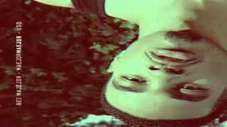 "Bei Maejor "" Show Me "" Lyrics (FREE To MaejorMaejor Mixtape)"