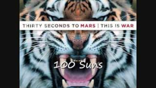 30 Seconds To Mars - 100 Suns (HD sound)