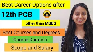 Best Courses after Class 12th PCB   Top Career Options