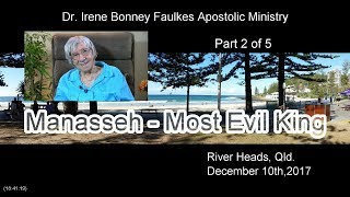(Part 2 of 5) Manasseh – most evil king