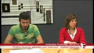 Como buscar empleo por internet (con Isabel Iglesias) - Actitudes Positivas - Programa 16 [T2]
