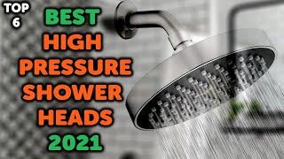Best High Pressure Shower Head 2021 | Top 6 Shower Heads with High Pressure 2021