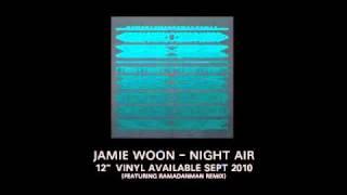 "Video thumbnail of ""Jamie Woon - Night Air"""