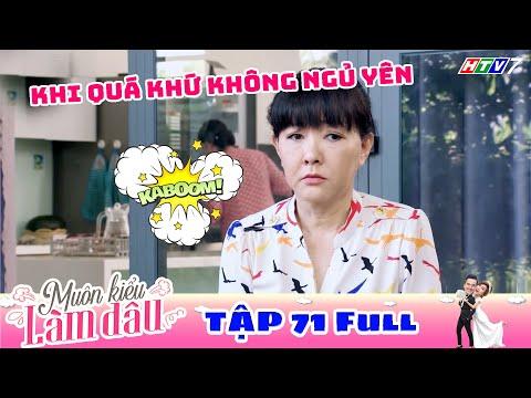 Muôn Kiểu Làm Dâu - Tập 71 Full   Phim Mẹ chồng nàng dâu -  Phim Việt Nam Mới Nhất 2019 - Phim HTV