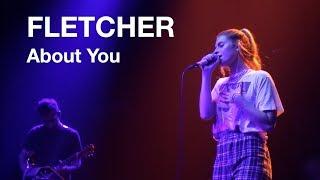 FLETCHER   About You (LIVE: 930 Club, Washington D.C. 51619)