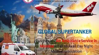 Hire Panchmukhi Air and Train Ambulance in Kolkata and Mumbai at Low-Cost