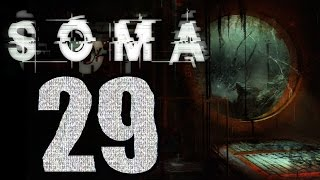 ► SOMA | #7 | 1/4 | Konec! | CZ Lets Play / Gameplay [1080p] [PC]