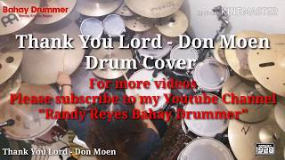 Thank You Lord - Don Moen (Drum Cover)