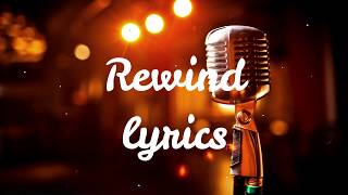 G Eazy Rewind(lyrics) Ft. Anthony Russo