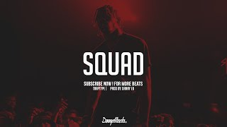 """Squad"" - Hard Trap x Hip Hop Instrumental (Prod:Danny E.B)"