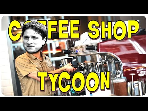 Pimp My Store kappa! - Coffee Shop Tycoon Gameplay #4 | Let's Play