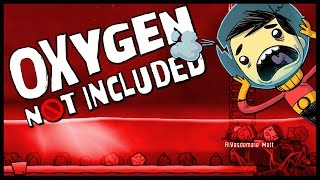 Oxygen Not Included - EVERYONE IS DYING - Let's Play Oxygen Not Included Gameplay Part 7
