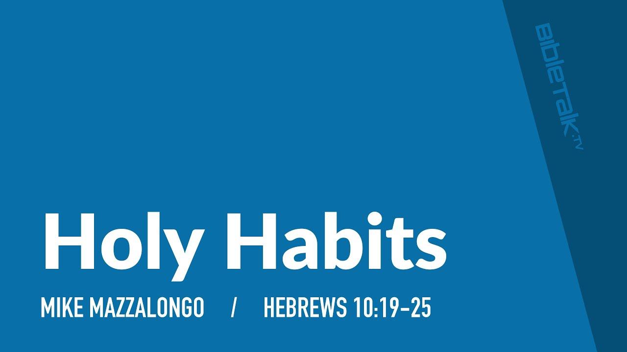 Holy Habits