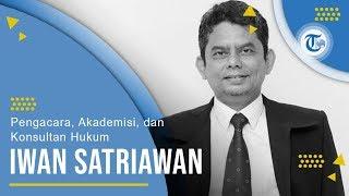 Profil Iwan Satriawan - Pengacara, Akademisi, dan Konsultan Hukum