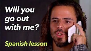 How to Ask Someone Out - Spanish Lesson