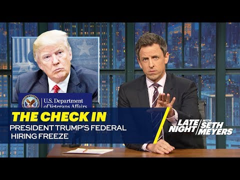 The Check In: President Trump's Federal Hiring Freeze
