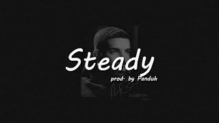 "[FREE] ""Steady"" Drake x Scorpian SIDE A type beat (Prod. By Panduh)"