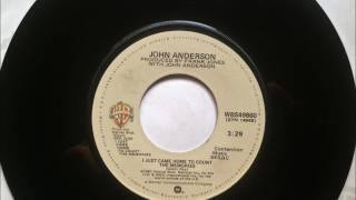 I Just Came Home To Count The Memories , John Anderson , 1981