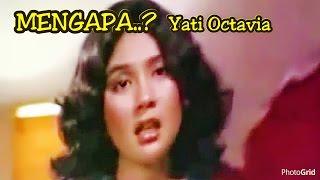Gambar cover Mengapa - Yati Octavia - Original Video Clip of film